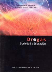 DROGAS, SOCIEDAD Y EDUCACION PARA LA SALUD