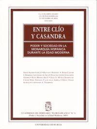 ENTRE CLÍO Y CASANDRA