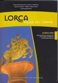 LORCA: TALLER DEL TIEMPO