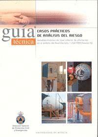 CASOS PRACTICOS DE ANALISIS DEL RIESGO: ESTABLECIMIENTOS DE NIVEL INFERIOR DE AFECTACION EN EL AMBIT