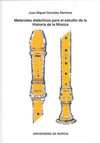MATERIALES DIDACTICOS PARA EL ESTUDIO DE LA HISTORIA DE LA MUSICA.