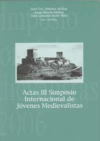 ACTAS III SIMPOSIO INTERNACIONAL DE JÓVENES MEDIEVALISTAS