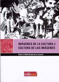 IMAGENES DE LA CULTURA / CULTURA DE LAS IMAGENES