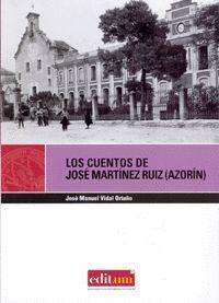 LOS CUENTOS DE JOSÉ MARTÍNEZ RUIZ (AZORÍN)