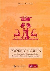 PODER Y FAMILIA:  LAS ELITES LOCALES  DEL  CORREGIMIENTO DE CHINCHILLA-VILLENA EN EL SIGLO DEL BARRO