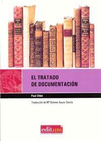 EL TRATADO DE DOCUMENTACION (2ª EDICIÓN)
