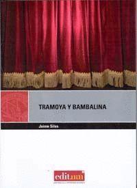 TRAMOYA Y BAMBALINA