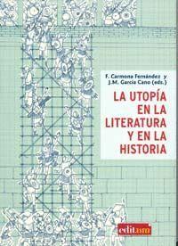 LA UTOPÍA EN LA  LITERATURA Y EN LA HISTORIA