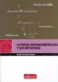 LA POESÍA HISPANOAMERICANA Y SUS METÁFORAS