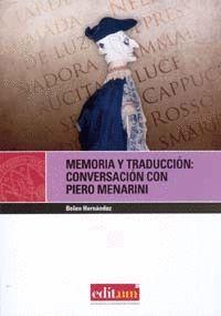 MEMORIA Y TRADUCCION: CONVERSACIÓN CON PIERO MENARINI