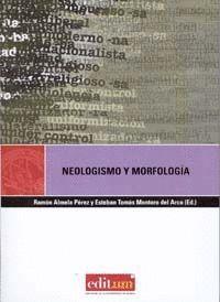 NEOLOGISMO Y MORFOLOGÍA