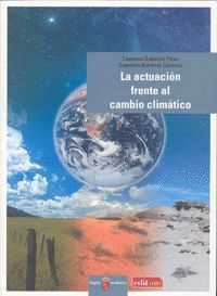 LA ACTUACIÓN FRENTE AL CAMBIO CLIMÁTICO