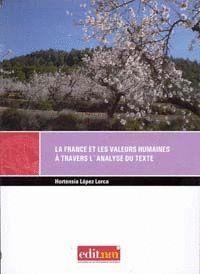 LA FRANCE ET LES VALEURS HUMAINES À TRAVERS L´ANALYSE DU TEXTE.