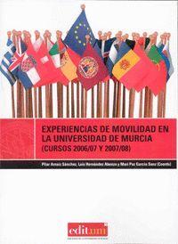EXPERIENCIAS DE MOVILIDAD EN LA UNIVERSIDAD DE MURCIA
