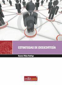 ESTRATEGIAS DE (DES)CORTESÍA EN LAS MEDIACIONES LABORALES