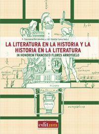 LA LITERATURA EN LA HISTORIA Y LA HISTORIA EN LA LITERATURA