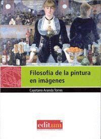 FILOSOFÍA DE LA PINTURA EN IMÁGENES