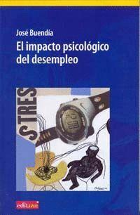 EL IMPACTO PSICOLÓGICO DEL DESEMPLEO