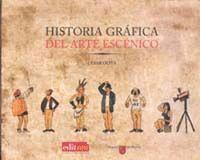 HISTORIA GRÁFICA DEL ARTE ESCÉNICO