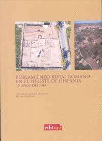 POBLAMIENTO RURAL ROMANO EN EL SURESTE DE HISPANIA 15 AÑOS DESPUES