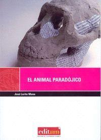 EL ANIMAL PARADÓJICO (3ª EDICIÓN)