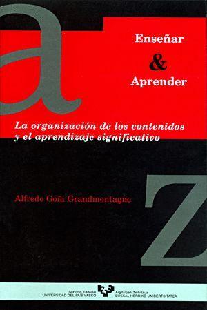 LA ORGANIZACIÓN DE LOS CONTENIDOS Y EL APRENDIZAJE SIGNIFICATIVO
