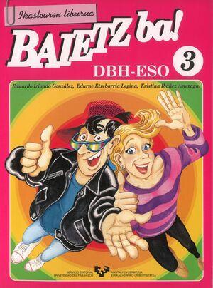 BAIETZ BA! 3. IKASLEAREN LIBURUA