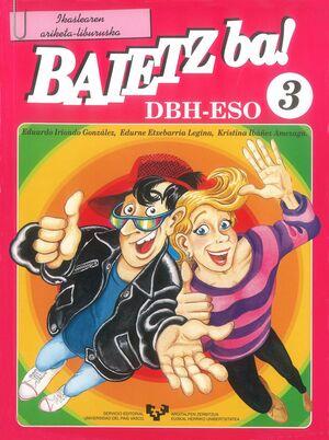 BAIETZ BA! 3. IKASLEAREN ARIKETA-LIBURUSKA