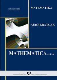 MATEMATIKA AURRERATUAK MATHEMATICA-REKIN