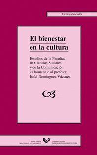 EL BIENESTAR EN LA CULTURA. ESTUDIOS DE LA FACULTAD DE CC. SOCIALES Y DE LA COMUNICACIÓN EN HOMENAJE