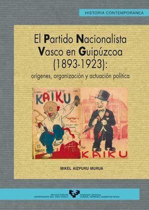 EL PARTIDO NACIONALISTA VASCO EN GUIPÚZCOA (1893-1923)