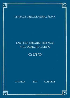 LAS COMUNIDADES HISPANAS Y EL DERECHO LATINO