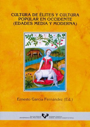 CULTURA DE ÉLITES Y CULTURA POPULAR EN OCCIDENTE (EDADES MEDIA Y MODERNA)