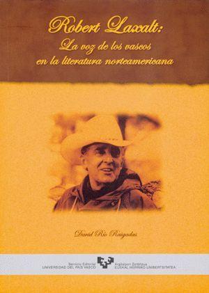 ROBERT LAXALT. LA VOZ DE LOS VASCOS EN LA LITERATURA NORTEAMERICANA