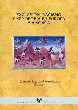 EXCLUSIÓN, RACISMO Y XENOFOBIA EN EUROPA Y AMÉRICA