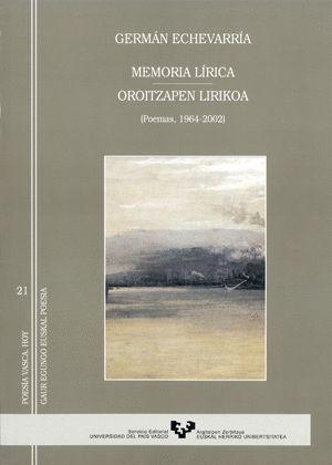 MEMORIA LÍRICA - OROITZAPEN LIRIKOA (1964-2002)