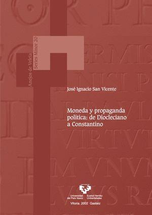 MONEDA Y PROPAGANDA POLÍTICA: DE DIOCLECIANO A CONSTANTINO