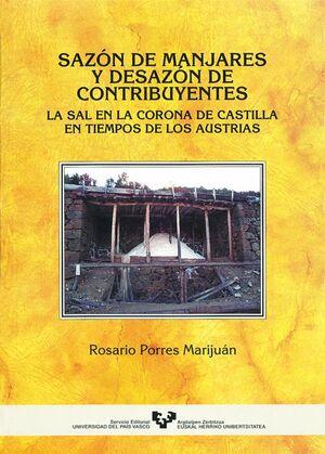 SAZÓN DE MANJARES Y DESAZÓN DE CONTRIBUYENTES. LA SAL EN LA CORONA DE CASTILLA EN TIEMPOS DE LOS AUS