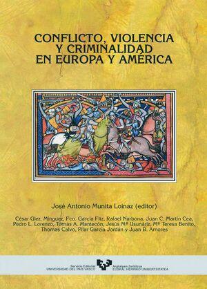 CONFLICTO, VIOLENCIA Y CRIMINALIDAD EN EUROPA Y AMÉRICA