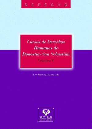 CURSOS DE DERECHOS HUMANOS DE DONOSTIA - SAN SEBASTIÁN. VOLUMEN V