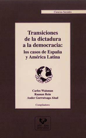 TRANSICIONES DE LA DICTADURA A LA DEMOCRACIA: LOS CASOS DE ESPAÑA Y AMÉRICA LATINA
