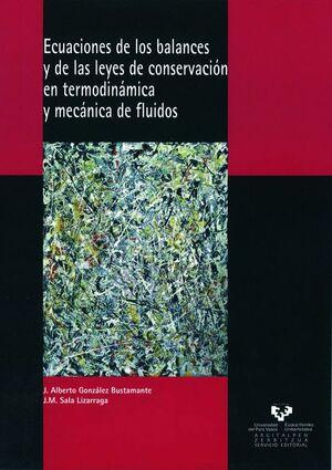 ECUACIONES DE LOS BALANCES Y DE LAS LEYES DE CONSERVACIÓN EN TERMODINÁMICA Y MECÁNICA DE FLUIDOS