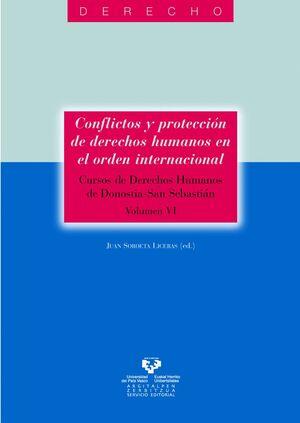 CONFLICTOS Y PROTECCIÓN DE DERECHOS HUMANOS EN EL ORDEN INTERNACIONAL. CURSOS DE DERECHOS HUMANOS DE