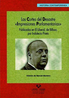 LAS CORTES DEL DESASTRE. ´IMPRESIONES PARLAMENTARIAS´ PUBLICADAS EN EL LIBERAL, DE BILBAO, POR INDAL