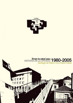 HISTORIA DE LA UPV-EHU (1980-2005)