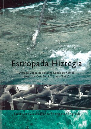 ESTROPADA HIZTEGIA. EUSKARA / CASTELLANO / FRANÇAIS / ENGLISH