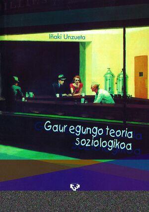 GAUR EGUNGO TEORIA SOZIOLOGIKOA