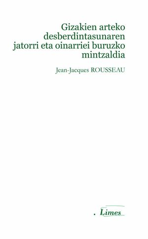 GIZAKIEN ARTEKO DESBERDINTASUNAREN JATORRI ETA OINARRIEI BURUZKO MINTZALDIA