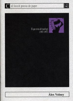 EL QUE RESTA DEL NAUFRAGI (1987-1997)