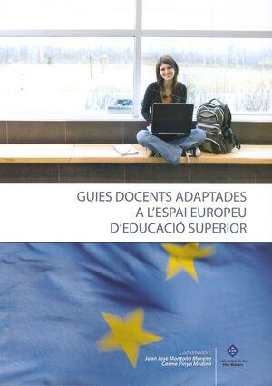 GUIES DOCENTS ADAPTADES A L´ESPAI EUROPEU D´EDUCACIÓ SUPERIOR